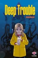Deep Trouble - GEMS (Paperback)
