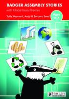 Global Issues Themes Teacher Book & CD - Badger Assembly Stories KS2