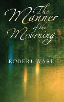 The Manner of the Mourning (Paperback)