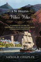 A St Helena Who's Who