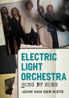 Electric Light Orchestra: Song by Song (Paperback)