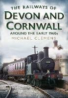 The Railways of Devon and Cornwall Around the Early 1960s (Paperback)