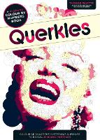 Querkles: A Puzzling Colour-By-Numbers Book - Querkles (Paperback)