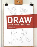 DRAW: A Fast, Fun & Effective Way to Learn (Hardback)