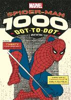 Marvel's Spider-Man 1000 Dot-to-Dot Book: Twenty Comic Characters to Complete Yourself - 1000 Dot-to-Dot (Paperback)