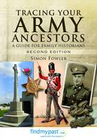 Tracing Your Army Ancestors - 2nd Edition (Paperback)