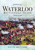 Waterloo Battlefield Guide (Hardback)