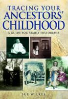 Tracing Your Ancestors' Childhood (Paperback)