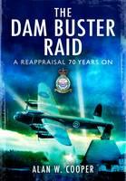 Dambusters: 70 years of 617 Squadron RAF (Hardback)