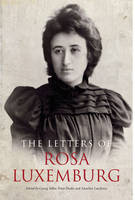 The Letters Of Rosa Luxemburg (Paperback)