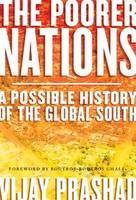 The Poorer Nations: A Possible History of the Global South (Paperback)