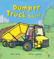 Dumper Truck Dash! - Busy Wheels (Paperback)