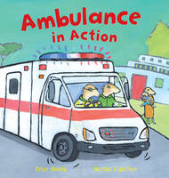 Ambulance in Action! - Busy Wheels (Paperback)