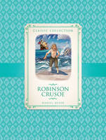 Classic Collection: Robinson Crusoe (Paperback)
