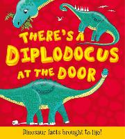 What If a Dinosaur: There's a Diplodocus at the Door! (Paperback)