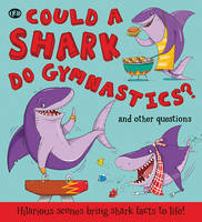 Could a Shark Do Gymnastics? (Hardback)