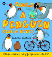 Could a Penguin Ride a Bike? (Hardback)