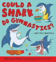 Could a Shark Do Gymnastics? (Paperback)
