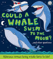 Could a Whale Swim to the Moon ? (Paperback)