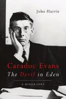 Caradoc Evans: The Devil in Eden (Hardback)