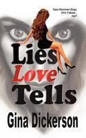 Lies Love Tells (Paperback)