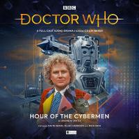 Doctor Who 240 - Hour of the Cybermen - Doctor Who Main Range 240 (CD-Audio)