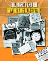 Bill Russell and the New Orleans Jazz Revival - Popular Music History (Hardback)