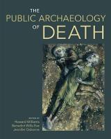The Public Archaeology of Death (Hardback)