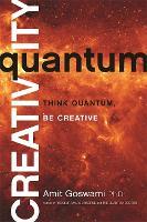 Quantum Creativity: Think Quantum, Be Creative (Paperback)