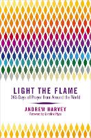Light the Flame: 365 Days of Prayer from Around the World (Paperback)