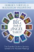 Big Book of Angel Tarot: The Essential Guide to Symbols, Spreads and Accurate Readings (Paperback)