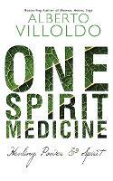One Spirit Medicine: Ancient Ways to Ultimate Wellness (Paperback)