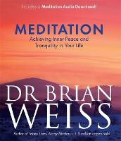 Meditation: Achieving Inner Peace and Tranquility in Your Life (Paperback)