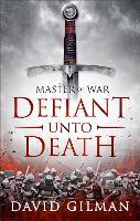 Defiant Unto Death (Hardback)