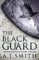 The Black Guard