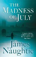The Madness of July (Hardback)