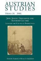 Jews, Jewish Difference and Austrian Culture (Austrian Studies 24): Literary and Historical Perspectives - Austrian Studies 24 (Paperback)