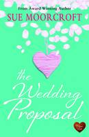 The Wedding Proposal (Paperback)