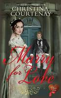 Marry for Love (Paperback)