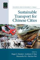 Sustainable Transport for Chinese Cities - Transport and Sustainability 3 (Hardback)
