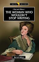 Hannah More: The Woman Who Wouldn't Stop Writing - Trail Blazers (Paperback)