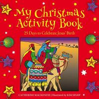 My Christmas Activity Book: 25 Days to Celebrate Jesus' Birth (Paperback)