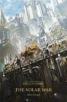 The Solar War - The Horus Heresy: Siege of Terra 1 (Paperback)