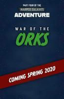 War of the Orks - Warhammer Adventures: Warped Galaxies 4 (Paperback)