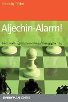 Aljechin-Alarm!: Ein zuverlassiges Schwarz-Repertoire gegen 1. e4 (Paperback)