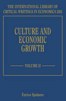 Culture and Economic Growth - The International Library of Critical Writings in Economics series (Hardback)