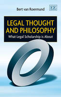 Legal Thought and Philosophy: What Legal Scholarship is About (Hardback)