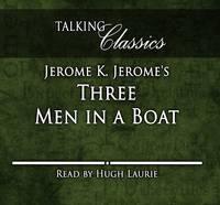 Three Men in a Boat - Talking Classics (CD-Audio)