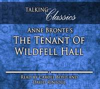 Anne Bronte's The Tenant of Wildfell Hall - Talking Classics (CD-Audio)