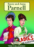 Fanny and Anna Parnell (Paperback)